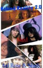 Behind Reality 2.0 - Axl Rose & Slash (slaxl) by anamcclennon