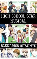 [ON HOLD] High School Star Musical Scenarios! {Starmyu} by SkyAndMelissa