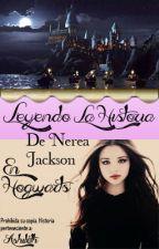 Leyendo la historia de Nerea Jackson en Hogwarts by AshiLeth
