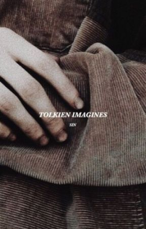 TOLKIEN ~ IMAGINES by _thrnduil