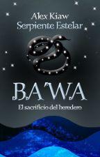 Ba ' Wa by AlexKiaw