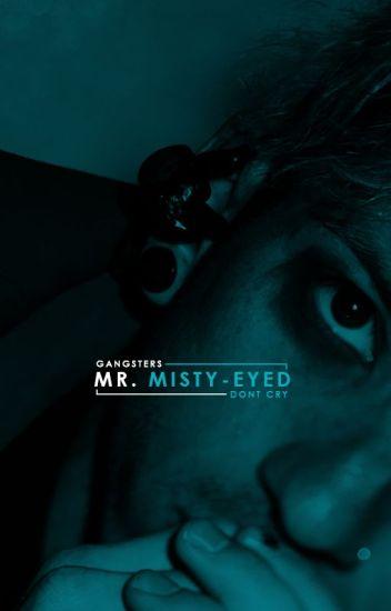 Mr. Misty-Eyed | Josh Dun