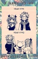 I Have To Go by fairytail10000