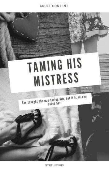 Taming His Mistress