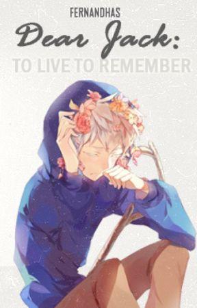 [RH#2] Querido Jack: vivir es recordar by Fernandhas