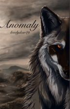 Anomaly [Coming Soon] by lovelydear89