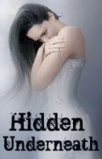 Hidden Underneath by midnight-disaster