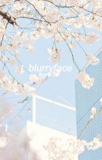 blurryface ※ kaoru hitachiin