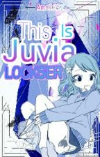 This Is Juvia Lockser! *GrUvia Fanfic* (Book 1) [ON HOLD] by Amel232