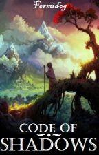 Code of Shadows by Fermidog