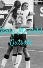 Baby Its Cold Outside by itz_wanderlust510