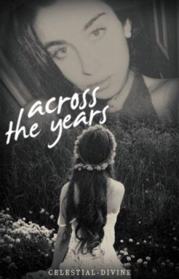 Across the Years ( Camren )