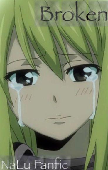Broken ~NaLu FanFic~