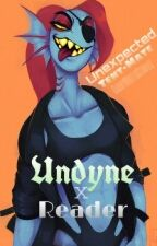 Unexpected Tent-mate ( Undyne X Reader) by GabbyWritesStories