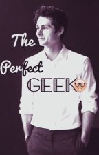 The Perfect Geek // d. o. b. by ForEverAddict24