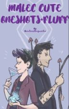 MALEC!!!! CUTE ONE SHOTS AND FLUFF by Aninterestingwriter