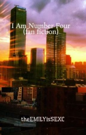 I Am Number Four (fan fiction) by theEMILYisSEXC