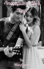 Aujourd'hui tu n'es qu'une inconnue à mes yeux by MileyCarter