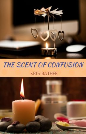 The Scent of Confusion by KrisBather