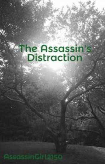 The Assassin's Distraction