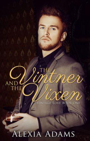 The Vintner and The Vixen by AlexiaAdamsCanada