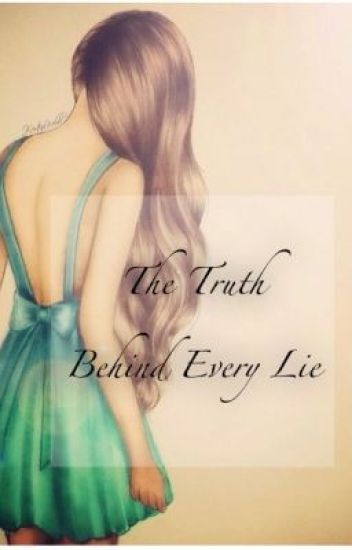 The Truth Behind Every Lie