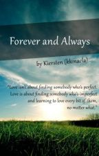 Forever and Always by kkmacla
