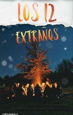 [Los 12 Extraños] by PlowPloh