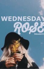 Wednesday Rose by blossie23