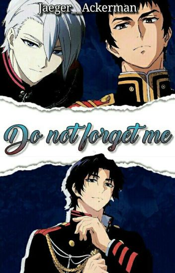 Do not forget me [Editando]