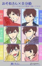 Osomatsu-san x Reader by vavoreon