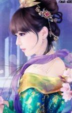 Chu Môn Cẩm Tú Chi Sủng Phi Tối Thượng - Mộc Dung Tuyết Tiêu by haonguyet1605