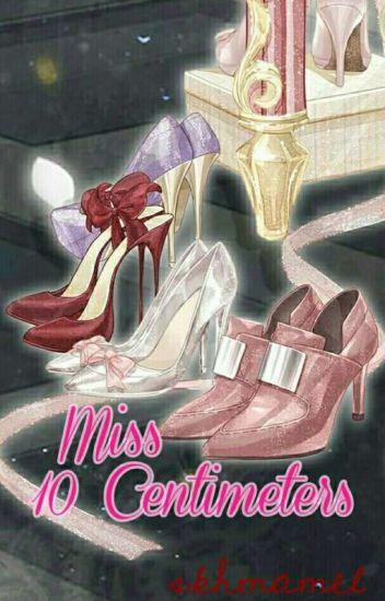 Miss 10 Cm