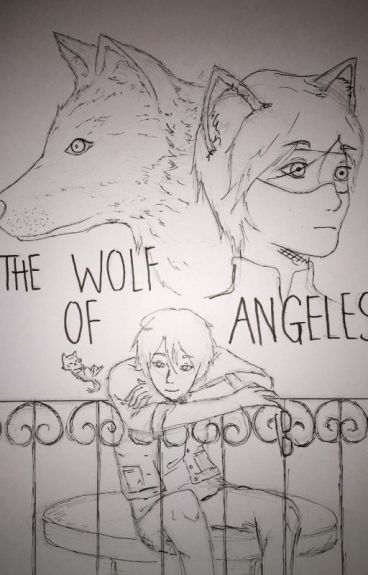 The Wolf Of Angeles (Cat Noir/Adrien X Male!Reader x Nathaniel)