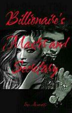 The Billionaire's Master and Secretary by Alcione02
