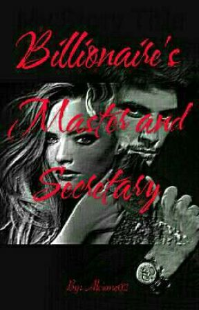 The Billionaire's Master and Secretary(SAMPLE ONLY) by Alcione02