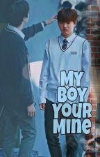 My Boy (u r mine) by SmoKyLay