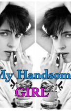 MY HANDSOME GIRL by iinsukarno