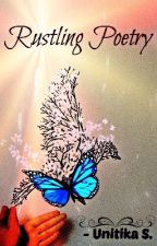 Rustling Poetry : A Poetry Collection by unitika