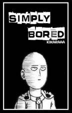 Simply Bored by Kikaraaa