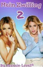 Mein Zwilling 2 *Abgeschlossen* by Jasmin-Love19