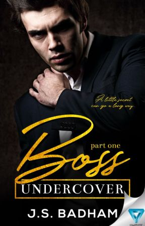 BOSS UNDERCOVER ✔️ PUBLISHED by Vampirefangsrules