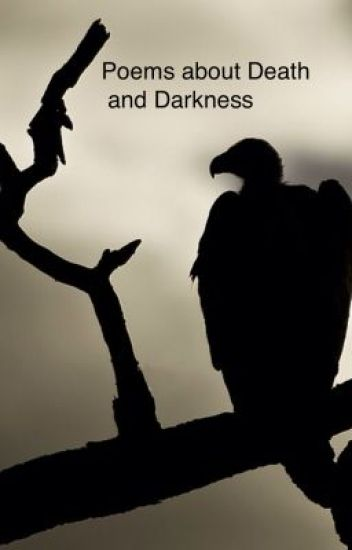 Poems about Death and Darkness