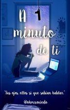A un minuto de ti.[Gemeliers] by StressedBieber