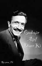 Özdemir Asaf Diyor Ki by yavuz_75