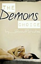 The Demons Choice by BloodParadise