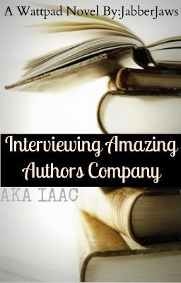 Interviewing Amazing Authors Company, aka IAAC (Currently On Hold)