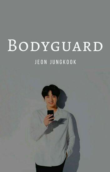 BODYGUARD [Jeon Jungkook]