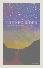 The Red Rider (Lord of the Rings) by pen_mates