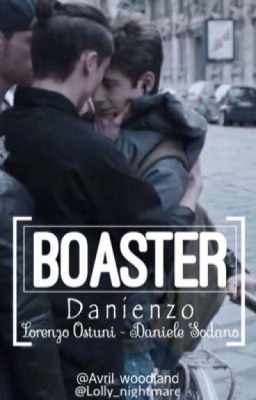 Boaster ||Danienzo